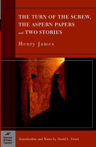 James Henry Jr. The Turn Of The Screw The Aspern Papers And Two S
