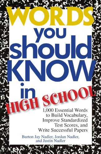 Burton Jay Nadler Words You Should Know In High School 1000 Essential Words To Build Vocabulary Improve 0002 Edition;