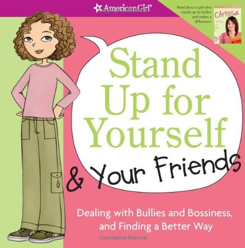 Patti Kelley Criswell Stand Up For Yourself & Your Friends Dealing With Bullies And Bossiness And Finding A