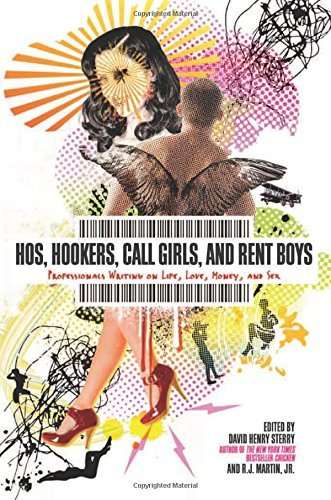 David Henry Sterry Hos Hookers Call Girls And Rent Boys Professionals Writing On Life Love Money And S