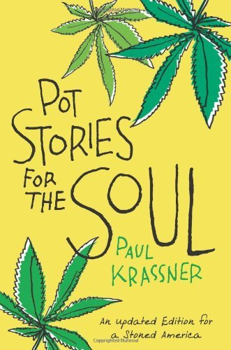 Paul Krassner Pot Stories For The Soul Revised