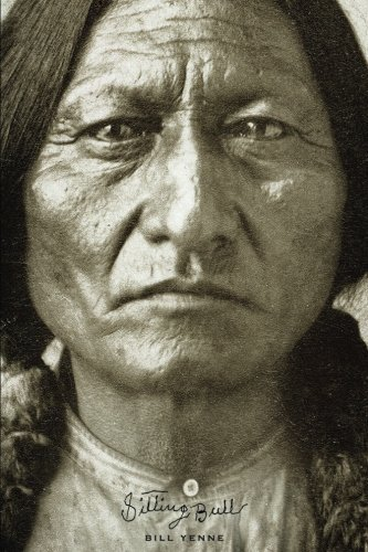 Bill Yenne Sitting Bull