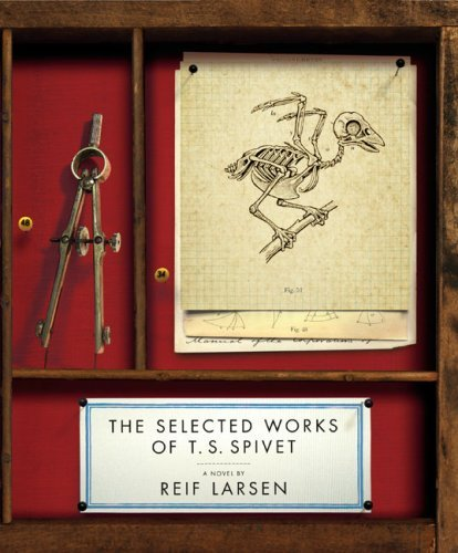 Reif Larsen The Selected Works Of T. S. Spivet