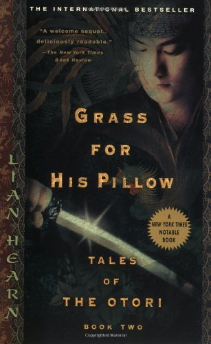 Lian Hearn Grass For His Pillow
