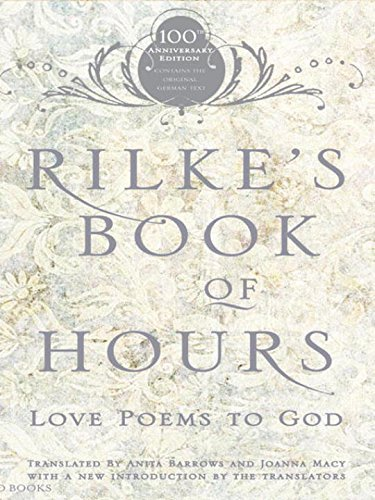 Anita Barrows Rilke's Book Of Hours Love Poems To God 0100 Edition;anniversary