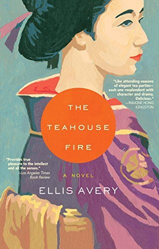 Ellis Avery The Teahouse Fire