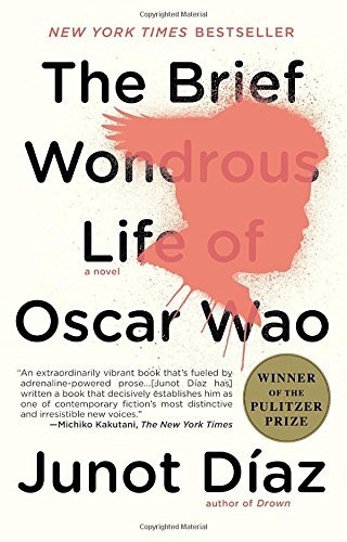 Diaz Junot Brief Wondrous Life Of Oscar Wao The