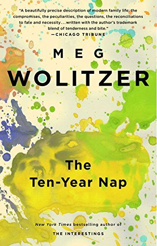 Meg Wolitzer The Ten Year Nap