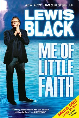 Lewis Black Me Of Little Faith