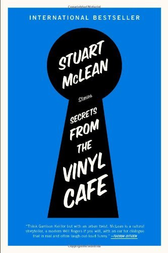 Stuart Mclean Secrets From The Vinyl Cafe