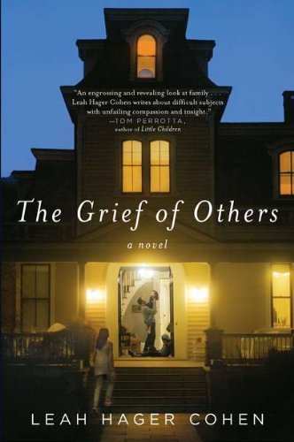 Leah Hager Cohen Grief Of Others The