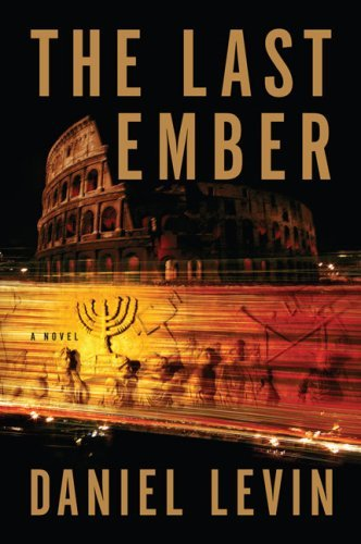 Daniel Levin The Last Ember