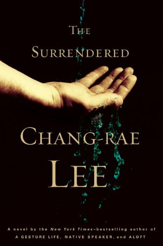 Chang Rae Lee Surrendered The