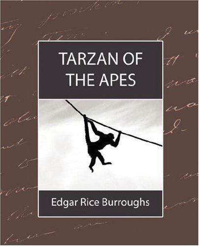 Rice Burroughs Edgar Rice Burroughs Tarzan Of The Apes