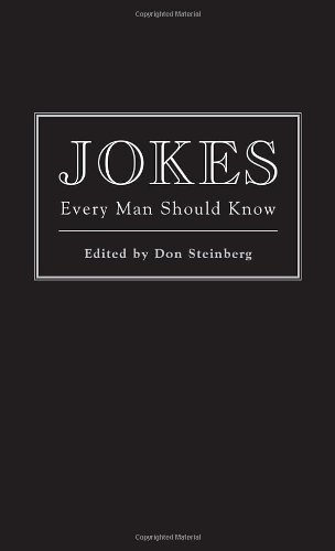 Don Steinberg Jokes Every Man Should Know