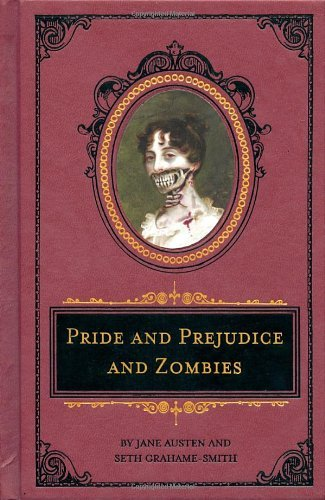 Seth Grahame Smith Pride And Prejudice And Zombies The Deluxe Heirloom Edition