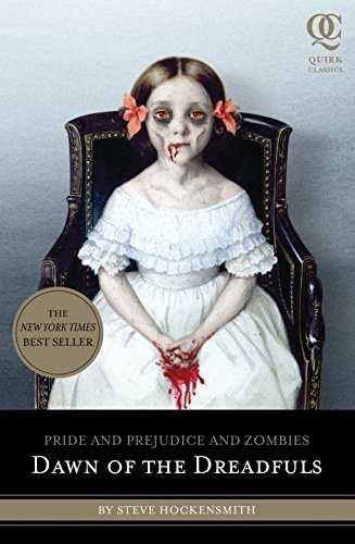 Steve Hockensmith Dawn Of The Dreadfuls Pride And Prejudice And Zombies