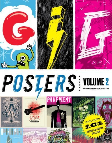 Clay Hayes Gig Posters Volume 2 Rock Show Art Of The 21st Century
