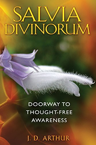 J. D. Arthur Salvia Divinorum Doorway To Thought Free Awareness