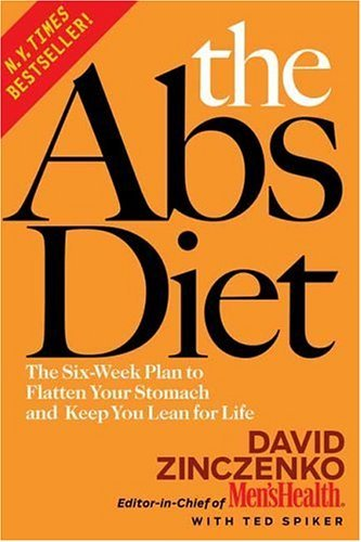 David Zinczenko Abs Diet The The Six Week Plan To Flatten Your Stomach And Kee