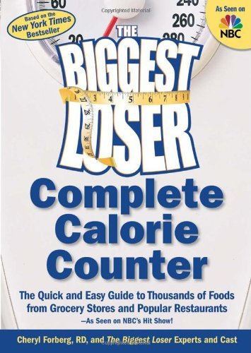 Cheryl Forberg The Biggest Loser Complete Calorie Counter The Quick And Easy Guide To Thousands Of Foods Fr