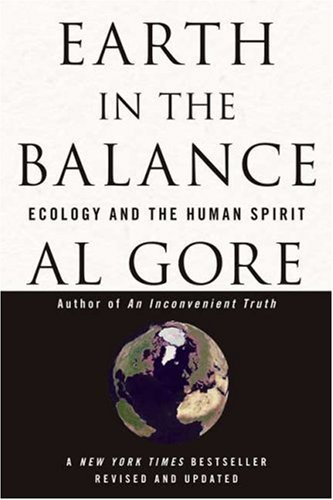 Gore Albert Jr. Earth In The Balance Ecology And The Human Spirit