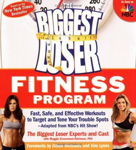 The Biggest Loser Experts And Cast The Biggest Loser Fitness Program Fast Safe And Effective Workouts To Target And