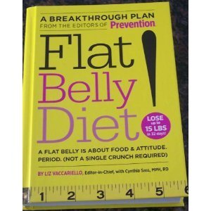 Liz Vaccariello Flat Belly Diet! Flat Belly Is About Food & Attitude. Period.