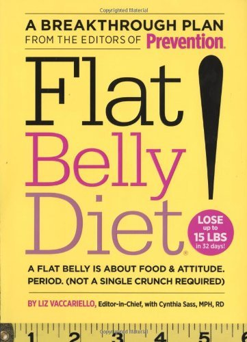 Liz Vaccariello Flat Belly Diet! Lose Up To 15 Lbs In 32 Days! A Flat Belly Is Ab