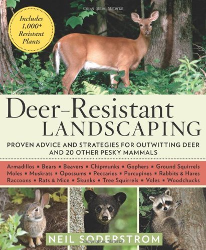 Neil Soderstrom Deer Resistant Landscaping Proven Advice And Strategies For Outwitting Deer