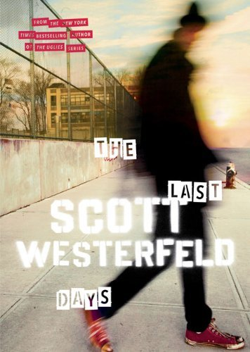 Scott Westerfeld The Last Days