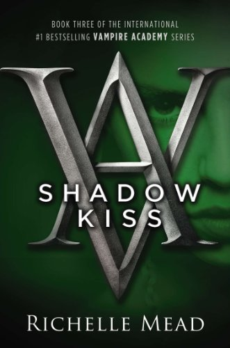 Richelle Mead Shadow Kiss