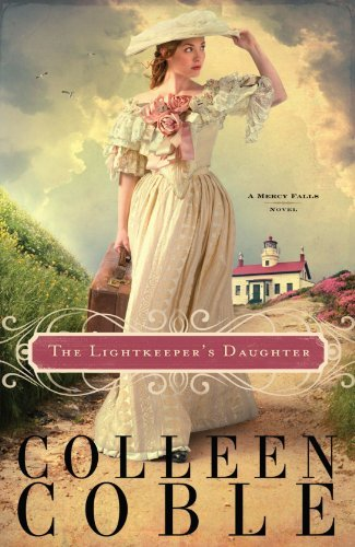 Colleen Coble The Lightkeeper's Daughter