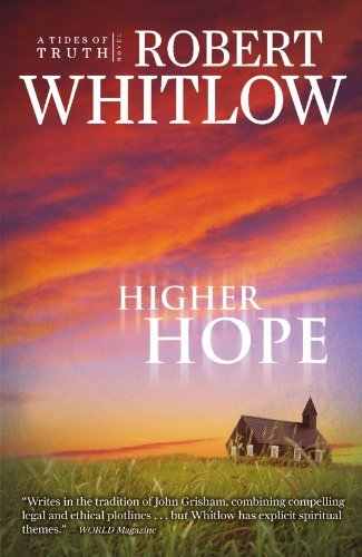 Robert Whitlow Higher Hope