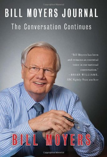 Bill Moyers Bill Moyers Journal The Conversation Continues