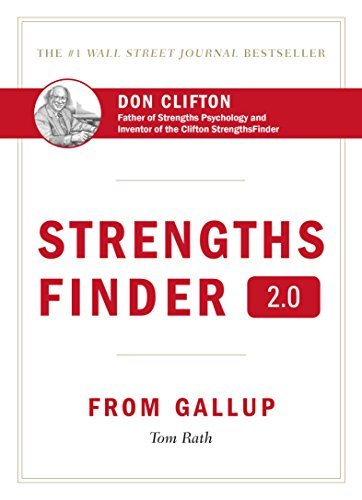 Tom Rath Strengths Finder 2.0 A New And Upgraded Edition Of The Online Test Fro
