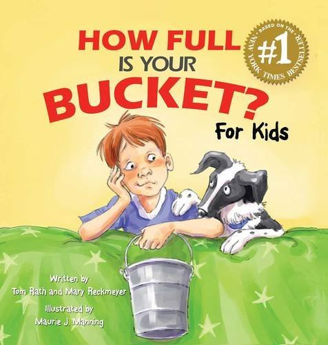 Tom Rath How Full Is Your Bucket? For Kids