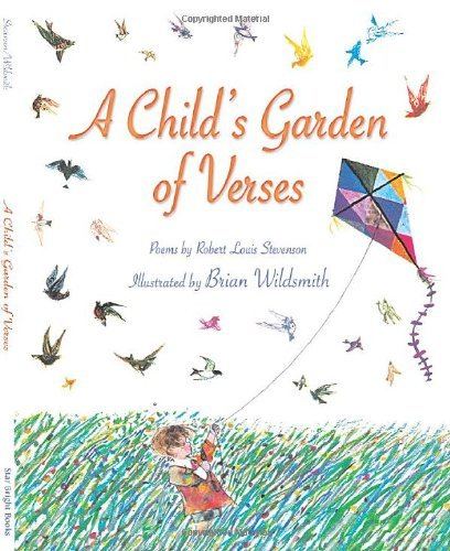 Robert Louis Stevenson A Child's Garden Of Verses