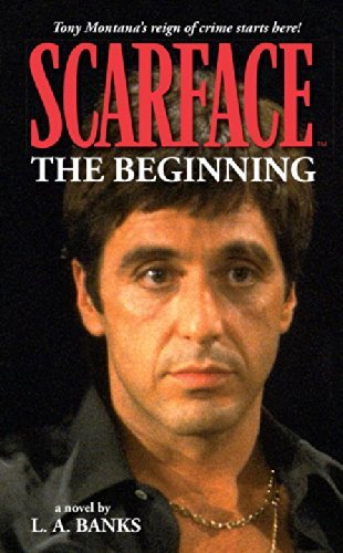 L. A. Banks Scarface The Beginning