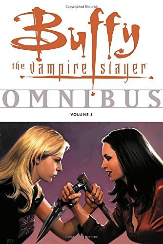 Joss Whedon Buffy The Vampire Slayer Omnibus Volume 5