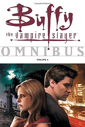 Joss Whedon Buffy The Vampire Slayer Omnibus Volume 6