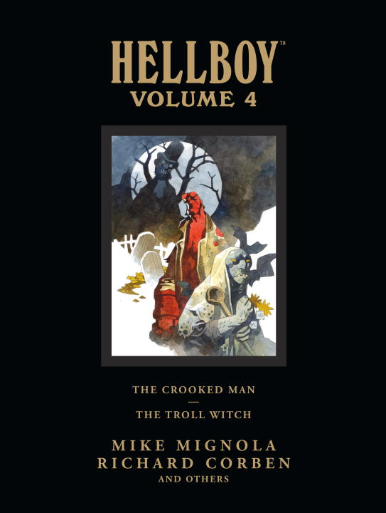 Mike Mignola Hellboy Library Volume 4 The Crooked Man And The Troll Witch