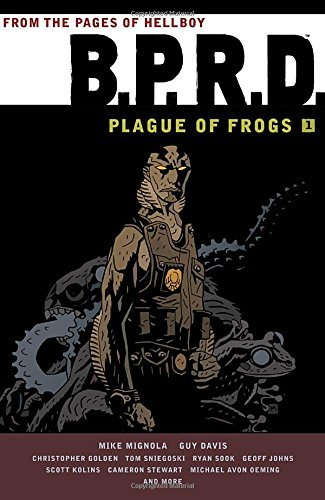 Mike Mignola B.P.R.D. Plague Of Frogs Volume 1