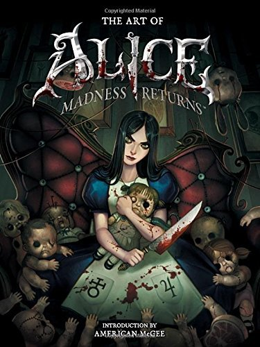 American Mcgee The Art Of Alice Madness Returns
