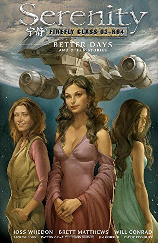 Oswalt Patton Serenity Volume 2 Better Days And Other Stories