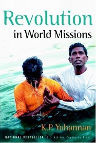 K. P. Yohannan Revolution In World Missions