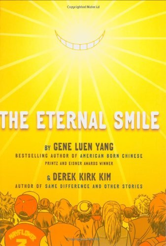 Gene Luen Yang The Eternal Smile Three Stories