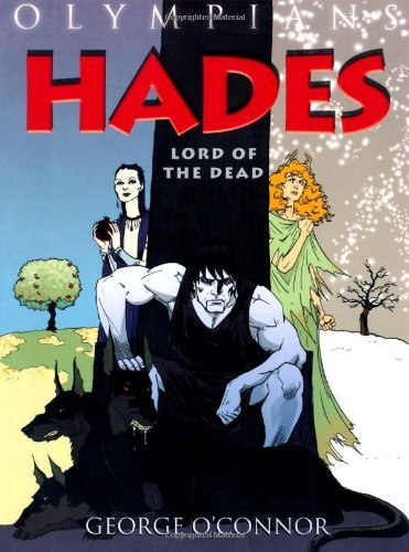 George O'connor Olympians Hades Lord Of The Dead