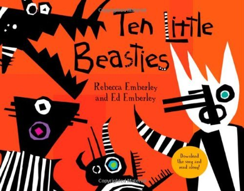 Rebecca Emberley Ten Little Beasties