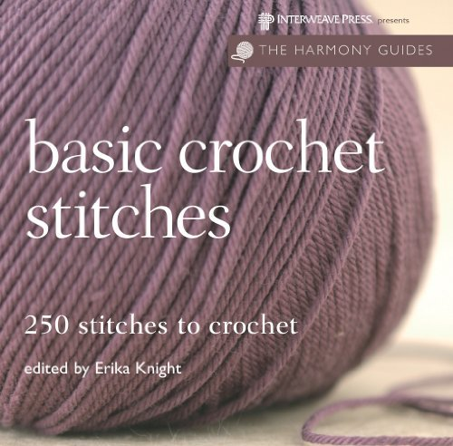 Erika Knight Basic Crochet Stitches 250 Stitches To Crochet